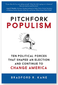 Pitchfork Populism; the book by author Bradford R. Kane available on Amazon and at pitchforkpopulism.com